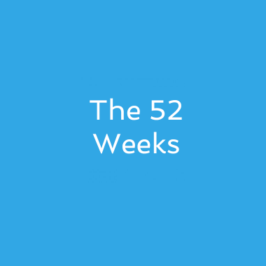The 52 Weeks